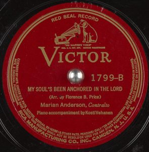 "Label from recording ""My Soul's Been Anchored in the Lord,"" performed by Marian Anderson, contralto, and Franz Rupp, piano"